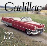 Cadillac: 100 Years Of Innovation