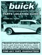 Buick / Skylark / Riviera / Electra 225 / Roadmaster Parts Locating Guide