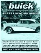 Buick / Skylark / Riviera / Electra 225 / Roadmaster Parts Locating Guide