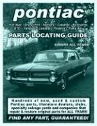 Pontiac / GTO / Tempest / LeMans / Firebird Parts Locating Guide