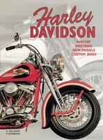 Harley Davidson: History, Meetings, New Models, Custom Bikes