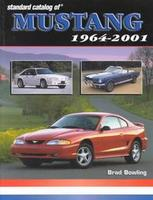 Standard Catalog Of Mustang 1964-2001