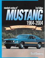 Standard Catalog Of Mustang 1964-2004: Celebrating Mustang's 40th Anniversary