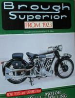Brough Superior From 1923: Road Tests And Features From The Motor Cycle, Motor Cycling & Motor Cycle Sport