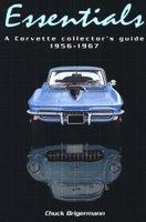 Essentials: A Corvette Collector's Guide 1956-1967