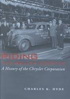 Riding The Roller Coaster: A History Of The Chrysler Corporation