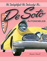 It's Delightful! It's Delovely! It's DeSoto Automobiles