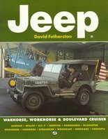 Jeep: Warhorse, Workhouse & Boulevard Cruiser
