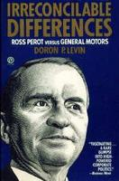 Irreconcilable Differences: Ross Perot Versus General Motors