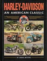 Harley-Davidson: An American Classic