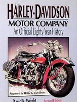 The Harley-Davidson Motor Company: An Official Eighty-Year History