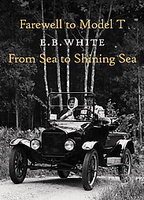 Farewell To Model T From Sea To Shining Sea