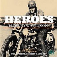 Heroes of Harley-Davidson