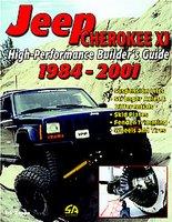 High-Performance Jeep Cherokee XJ Builder's Guide 1984-2001