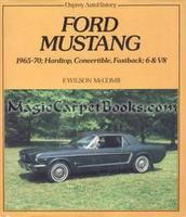 Ford Mustang 1965-70: Hardtop, Convertible, Fastback 6 & V8
