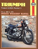 Triumph Trident & BSA Rocket 3 1969 On 741cc 1969 To 1975