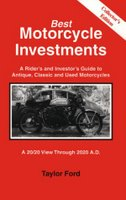 A Rider's And Investor's Guide To Antique, Classic And Used Motorcycles