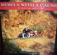 Rebels With A Cause: We Ride The Harley