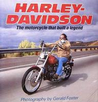 Harley-Davidson: The Motorcycle That Built A Legend