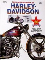The Gatefold Book Of Harley-Davidson