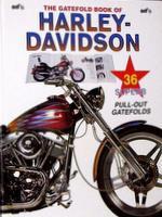 The Gatefold Book Of Harley-Davidson