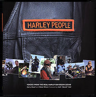 Harley People: Voices From The Real Harley-Davidson Scene