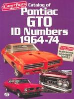 Catalog Of Pontiac GTO ID Numbers 1964-74
