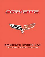 Corvette: America's Sports Car: Yesterday, Today And Tomorrow