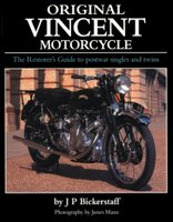 Original Vincent Motorcycle: The Restorer's Guide To Postwar Singles And Twins