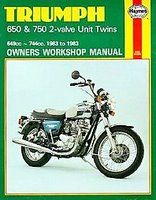 Haynes Triumph 650 And 750 2-Valve Unit Twins Owners Workshop Manual, 1963-1983