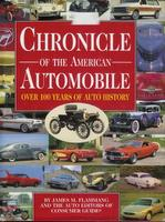 Chronicle Of The American Automobile: Over 100 Years Of Auto History