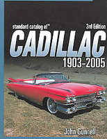 Standard Catalog Of Cadillac 1903-2005