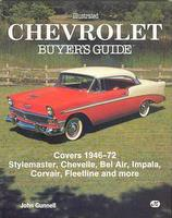 Illustrated Chevrolet Buyer's Guide: Covers 1946-72 Stylemaster, Chevelle, Bel Air, Impala, Corvair, Fleetline And More