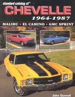 Standard Catalog Of Chevelle 1964-1987
