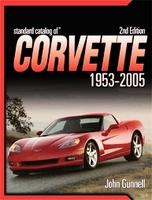 Standard Catalog Of Corvette 1953-2005
