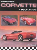 Standard Catalog Of Corvette 1953-2001