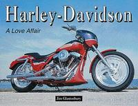 Harley-Davidson: A Love Affair
