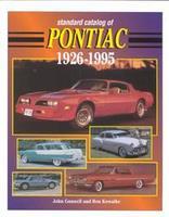 Standard Catalog Of Pontiac 1926-1995