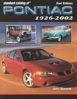 Standard Catalog Of Pontiac 1926-2002