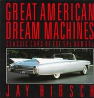 Great American Dream Machines
