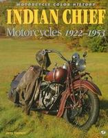 Indian Chief Motorcycles 1922-1953