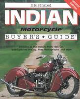 Illustrated Indian Motorcycle Buyer's Guide