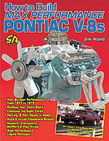 How To Build Max Performance Pontiac V8s