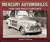 Mercury Automobiles 1939-1959 Photo Archive