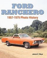 Ford Ranchero 1957-1979 Photo History
