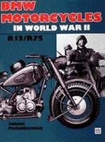 BMW Motorcycles In World War II: R12/R75