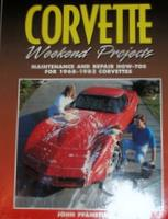 Corvette Weekend Projects: Maintenance And Repair How-To's For 1968-1982 Corvettes