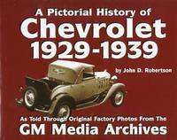 The Pictorial History Of Chevrolet: 1929-1939