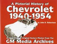 The Pictorial History Of Chevrolet: 1940-1954
