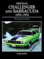 Original Challenger & Barracuda 1970-1974: The Restorer's Guide